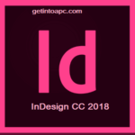 Adobe Indesign CC 2018 Free Download (32 Bit/64 Bit)