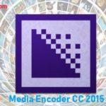 Adobe Media Encoder CC 2015 Free Download 32/64 Bit
